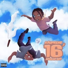 K$upreme - 16′ (feat. Soulja Boy)